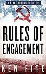 Rules of Engagement: A Blake Jordan Thriller (The Blake Jordan Series Book 4)