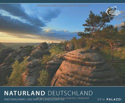 NATURLAND DEUTSCHLAND 2014: Nationalparks und Naturlandschaften