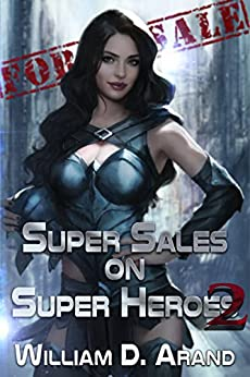 Super Sales on Super Heroes: Book 2 by [Arand, William D.]