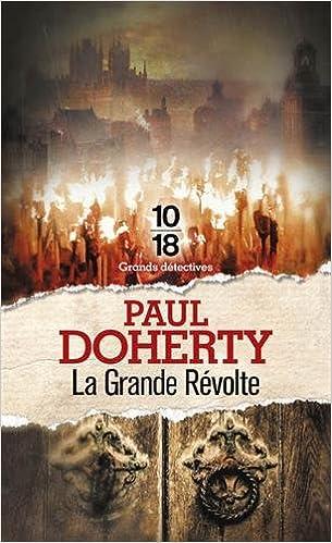 La grande révolte - Christiane POUSSIER et Paul DOHERTY