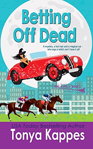 Betting Off Dead (Spies and Spells Book 2)