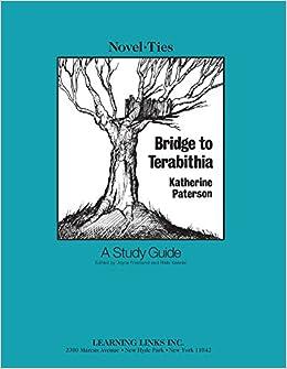 Bridge To Terabithia Novel Ties Study Guide Katherine Paterson
