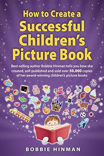 How To Create A Successful Children's Picture - Writing Childrens