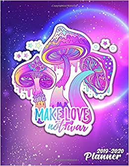 Make love Not War 2019-2020 Planner: Nifty Boho Hippie ...