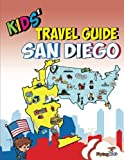 Kids' Travel Guide - San Diego: The best of San Diego with fascinating facts, fun activities, useful tips, quizzes and Leonardo!: Volume 14