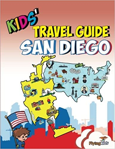 Kids Travel Guide San Diego The Best Of San Diego With