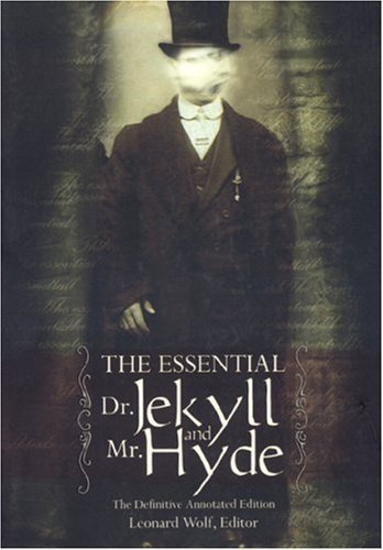 The Essential Dr. Jekyll and Mr. Hyde: The Definitive Annotated E (Definitive Annotated ed) (2005-10-16) [Paperback] pdf