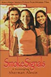 Smoke Signals, Sherman Alexie, 0786883928