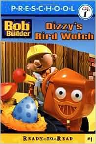 Amazon.com: Dizzy's Bird Watch (BOB THE BUILDER READY-TO ...