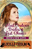 #8: The Mail Order Brides of Last Chance: Beth's New Love