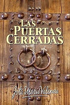 Amazon.com: Las Puertas Cerradas (Spanish Edition) eBook: Jota Mario