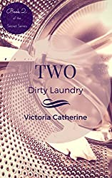 Two: Dirty Laundry (Book Two Of The Short Story Series - The Secret Series)