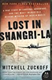 Lost in Shangri-La, Mitchell Zuckoff, 0061988359