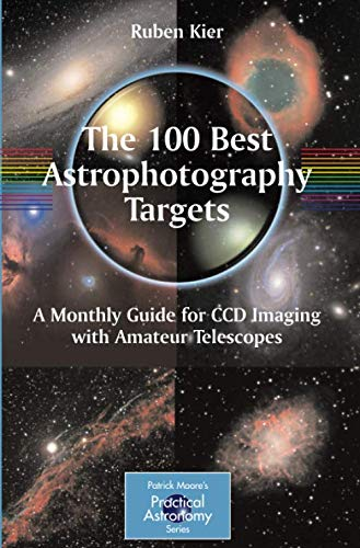 The 100 Best Astrophotography Targets: A Monthly
