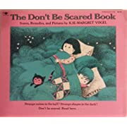 The Don't Be Scared Book