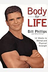 Body for Life: 12 Weeks to Mental and Physical Strength Hardcover