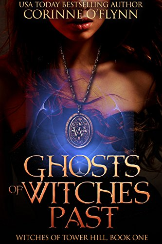 - Ghosts of Witches Past (Witches of Tower Hill Book 1)