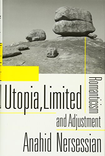 Utopia, Limited: Romanticism and Adjustment