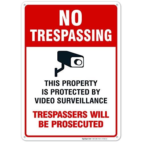 Sigo Signs Video Surveillance No Trespassing Sign, CCTV Security Camera, 10×14 Heavy 0.40 Aluminum, UV Protected…
