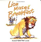 Lion Misses Breakfast, Tim Dowley, 0825472881
