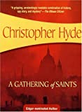 A Gathering of Saints, Christopher Hyde, 1933397624