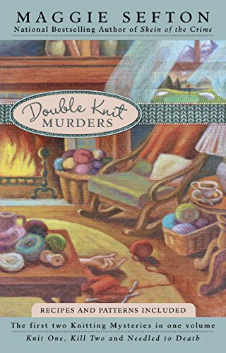Double Knit Murders (Knitting Mysteries, Nos. 1 and 2) (A Knitting Mystery)