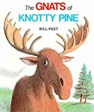 img - for [(The Gnats of Knotty Pine )] [Author: Bill Peet] [Oct-1984] book / textbook / text book