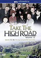 Take the High Road - Vol.13