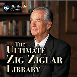 The Ultimate Zig Ziglar Library Discours