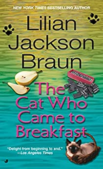 The Cat Who Came to Breakfast (Cat Who... Book 16) by [Braun, Lilian Jackson]