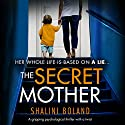 The Secret Mother Audiobook by Shalini Boland Narrated by Katie Villa