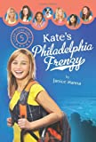 Kate's Philadelphia Frenzy, Janice Hanna, 1602602719