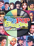 Joel Whitburn's Billboard Top Pop Singles 1955-2006, , 0898201721
