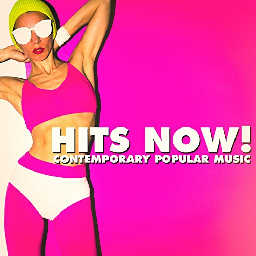 Hits Now! - Contemporary Popular Music (Best Dance Playlist 2019)