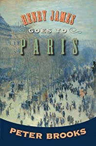 Henry James Goes to Paris from Princeton University Press