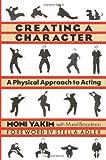 Creating a Character, Moni Yakim and Muriel Broadman, 1557831610