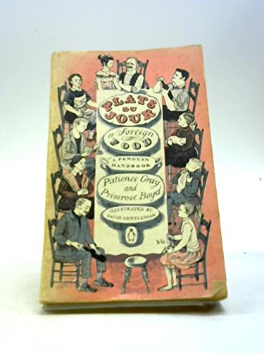Plats Du Jour or Foreign Food, gray, patience & boyd, primrose [illustrated by david gentleman]