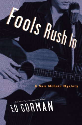 Fools Rush In: A Sam McCain Mystery (Sam McCain Mysteries) by Ed Gorman - Mall Mccain