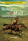 img - for History Chapters: Riding With The Mail: The Story of the Pony Express book / textbook / text book