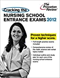 Cracking the Nursing School Entrance Exams (Graduate School Test Preparation)