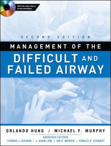 Management of the Difficult and Failed Airway, Second Edition