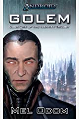 Android: Golem (The Identity Trilogy Book 1) Kindle Edition