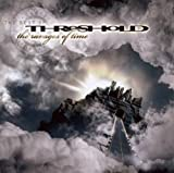 The Ravages Of Time - The Best Of By Threshold (2012-05-14)