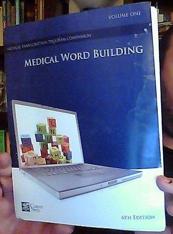 Download Medical Word Building: Volume One, 6th Edition (Career Step Medical Transcription Program Companion) pdf