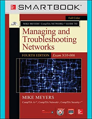 Smartbook Standalone Online Access for Mike Meyers' CompTIA Network+ Guide to Managing and Troubleshooting Networks (Exam N10-006), Fourth Edition