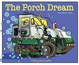 The Porch Dream (Bellaboo and Friends)