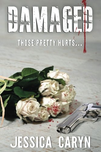 Book: DAMAGED by Jessica Caryn