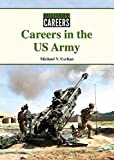 Careers in the US Army (Military Careers)