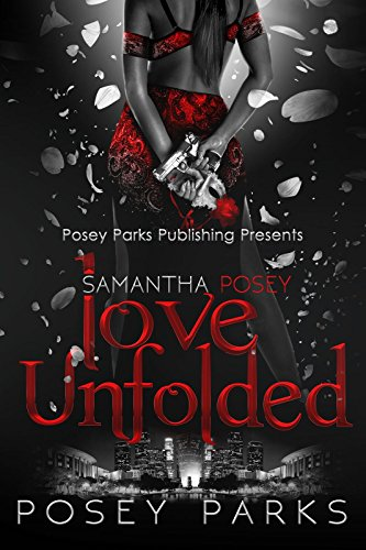Samantha Posey: Love Unfolded (Samantha Posey Love Series)