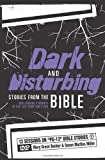 img - for Dark and Disturbing Stories from the Bible: Challenging Students to See Life from God s POV book / textbook / text book